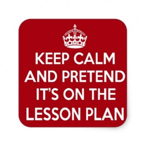 keep_calm_and_pretend_its_on_the_lesson_plan_gift_sticker-rbef73a1f1d0b4a6eaf2c7080312fb548_v9wf3_8byvr_512